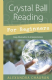 Alexandra Chauran - Crystal Ball Reading for Beginners (Book)